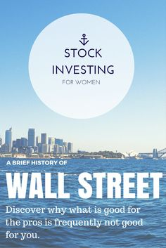 A Brief History of the Most Powerful Street in the World! Stock Investing, Investing In Stocks, Portfolio Management, Wall Street, Stock Market, How To Make Money, History, Words, Fun