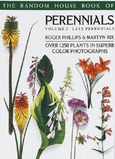 Perennials Volume 2 Late Perennials Garden Plants Book The Random House Book