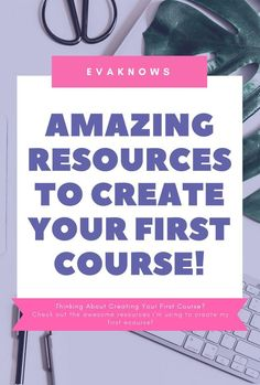 Amazing Resources To Help Create Your First Ecourse   Passive Income   How to create a course   course creation   How to make money online   Course by numbers   Evaknows blog   Teachable Review