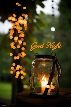 Good Night Greetings, Good Night Wishes, Good Night Moon, Good Night Quotes, Night Time, Apple Cider Vinegar Uses, Still Life Pictures, Sweet Dreams, Candle Jars
