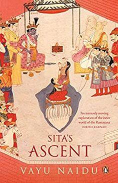 Sita's Ascent: Naidu, Vayu: 9780143415282: Amazon.com: Books Buying Books Online, Book Review Blogs, Penguin Random House, Penguin Books, Kindle App, Retelling, Love Reading, Book Club Books, Storytelling