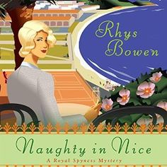 """Another must-listen from my #AudibleApp: """"Naughty in Nice: A Royal Spyness Mystery"""" by Rhys Bowen, narrated by Katherine Kellgren."""