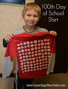 100th Day of School Shirt - Cute idea for those of you that have to do these every year!--Have to remember this for Gav next year