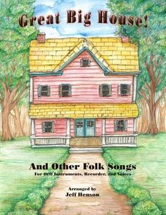 Orff Arrangements - A collection of folk songs for Orff Instuments, recorder and voice.