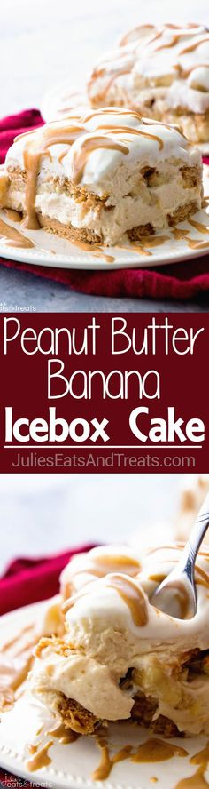 Peanut Butter and Banana Icebox Cake ~ homemade light & fluffy peanut butter mousse layered with peanut butter cookies & bananas then drizzled with peanut butter!