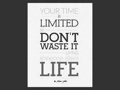 Favorite Steve Jobs quote.