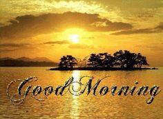 Good morning-water