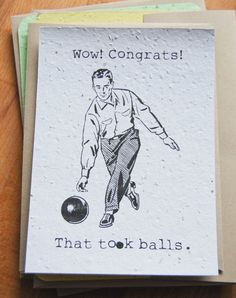 Use code CYBERMONDAY15  through tomorrow to get 15% off your purchase!  Congratulations That Took Balls  Snarky Funny by jojobeandesigns, $2.50
