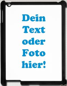 Designe Dein IPad 2/3 Cover mit Deinem Foto, Text oder eines von tausenden Motiven!  Erhältlich auf www.printshirt.at