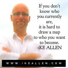 Wisdom from iKE ALLEN.  www.iKEALLEN.com  #ikeallen #enlightened #enlighten #enlightenment #happiness #empowerment #mikedooley #byronkatie #oprah #joevitale