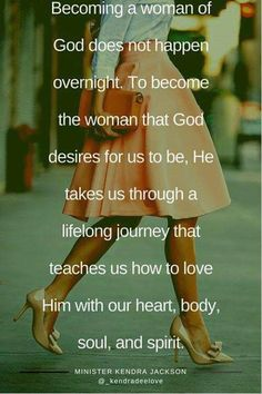 He takes us through a lifelong journey that teaches us how to love Him with our heart, body, soul, and spirit.