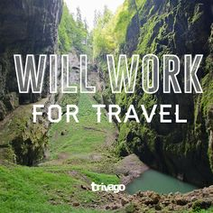Travel Quotes: Will work for travel