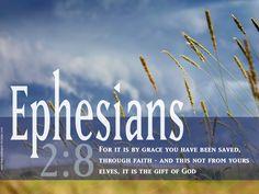 Ephesian 2:8 – Gift of God