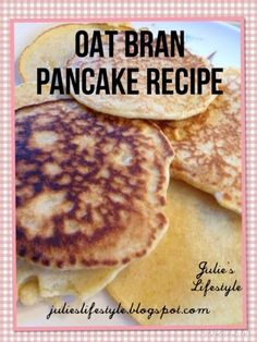 Shared at Thank Goodness It's Thursday: Julie's Lifestyle: Oat Bran Pancake Recipe Again!