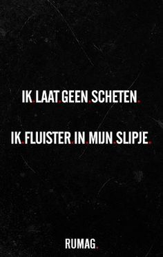 whahahahaha oh wat erg Funny Qoutes, Sarcastic Quotes, Funny Texts, Words Quotes, Sayings, Rules Quotes, Proverbs Quotes, Dutch Quotes, Lol