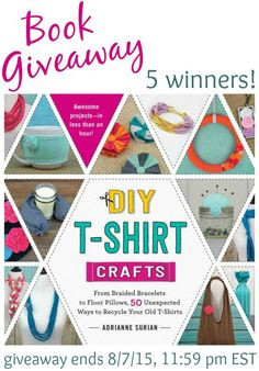 DIY T-Shirt Crafts ... Giveaway {5 Winners!} , ends midnight 8/7/15  #crafts #diy