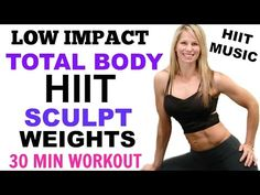 HIIT Low Impact Total Body Cardio Sculpt Workout, Cardio Dance Sculpt - YouTube