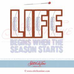 104 American Football : Life Begins ... Applique 6x10