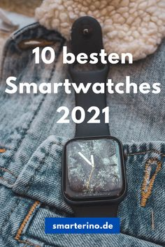 Die 10 besten Smartwatches 2021 - Der Smartwatch Markt bietet zahlreiche verschiedene Smartwatch-Modelle an. Apple, Samsung, Garmin, Fitbit oder Fossil. Sie alle sind mit vielen verschiedenen Modelle vertreten. Doch wie findest du die richtige Smartwatch für dich? Wir stellen Dir die besten Modelle für 2021 vor. Smartwatch Features, Fossil, Fitbit, Samsung, Apple Watch, Smart Watch, Smartwatch, Fossils