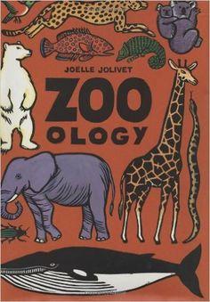 Zoo - ology: Emmanuelle Grundmann, Joelle Jolivet: 9780761318941: Amazon.com: Books