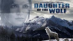 M.A.A.C.   –  GINA CARANO Headlines The Action Thriller DAUGHTER OF THE WOLF