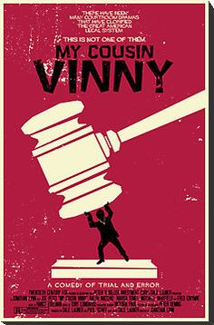 My Cousin Vinny Poster by MarkWelser