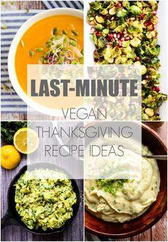 24 Last-Minute Vegan Thanksgiving Recipe Ideas