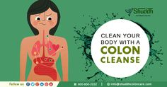 #Clean #Your #Body With A #Colon #Cleanse From:-#Shuddh #Colon #Care http://www.shuddhcoloncare.com/