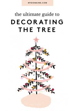 A step-by-step guide to decorating a Christmas tree: