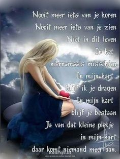 For my loved ones in heaven - Voor mijn dierbaren in de hemel Down Quotes, Words Quotes, Wise Words, Me Quotes, Sayings, I Love My Mother, Missing Someone, Death Quotes, Lose Something