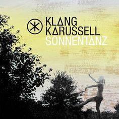 Sonnentanz - Klangkarussell Feat. Will Heard