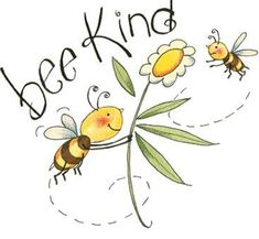 Just Be(e) Buddhism ☸️ Bee Kind Bee Quotes, Happy Quotes, Bee Pictures, Buzz Bee, I Love Bees, Bees And Wasps, Bee Party, Bee Crafts, Illustration