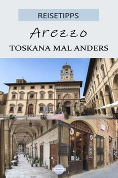 Arezzo - mittelalterlicher Geheimtipp in der Toskana Arezzo - Toskana mal anders Best Travel Sites, Travel Deals, Travel Route, Places To Travel, Hotel Mallorca, Travel Presents, Travel Itinerary Template, Visit Croatia, Medieval