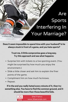 Don't let sports get in the middle of your marriage! Try this instead. Read Shel Franco's tip here: https://30seconds.com/mom/tip/74/Sports-Interfering-in-Your-Marriage-Take-a-Deep-Breath-Try-This #30seconds #marriage #compromise