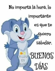 - Famous Tutorial and Ideas Happy Day Quotes, Cute Good Morning Quotes, Morning Greetings Quotes, Good Morning Friends, Good Morning Messages, Hello In Spanish, Good Morning In Spanish, Good Day Wishes, Love Is Comic