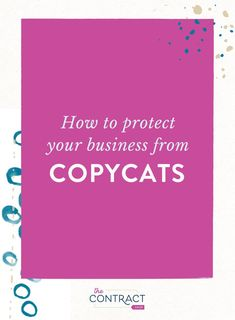 Copycats are EVERYWHERE. Learn what to do to protect your from stolen ideas. // The Contract Shop Business Advice, Business Entrepreneur, Business Planning, E Commerce Business, Business Marketing, Online Business, How To Start A Blog, How To Make Money, Blogging For Beginners