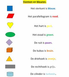 Vormen en kleuren Shapes and colours Dutch Phrases, Dutch Words, Learn Dutch, Dutch Netherlands, Dutch Language, Joy Of Life, The More You Know, Foreign Languages, New Words