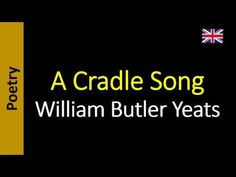 Poesia - Sanderlei Silveira: A Cradle Song - William Butler Yeats