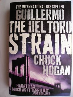 "The novel ""The Strain"" by Guillermo del Toro and Chuck Hogan was published for the first time in 2009. It's the first novel of the Strain trilogy. Cover art by Shutterstock (sky and lightning) and Rick Poon/Getty Images (bridge). Click to read a review of this novel!"