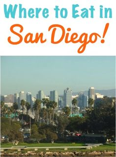 Where to Eat in San Diego, California! Where to find the BEST breakfast, seafood, late night snack and more!   NeverEndingJourneys.com