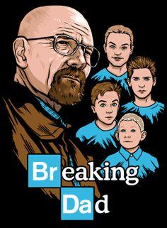 """""""Breaking Dad"""" : Ein Mash-Up Shirt aus Breaking Bad und Malcolm mittendrin on http://www.drlima.net"""