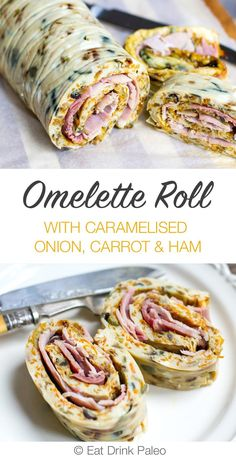 Baked Omelette Roll Recipe With Caramelised Onion, Carrot & Ham (Paleo, Gluten-Free)