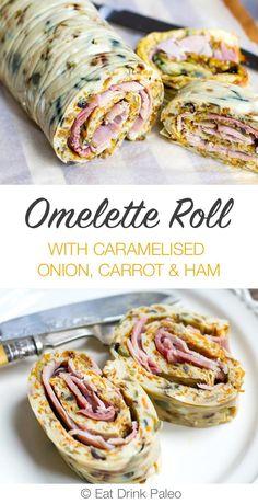 Caramelised Onions, Carrot and Ham Omelette Roll | http://eatdrinkpaleo.com.au/caramelised-onion-carrot-baked-omelette-roll-recipe/