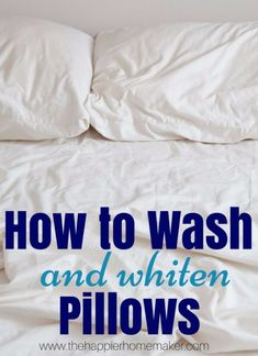 to Wash and Whiten Pillows How to Wash and Whiten Pillows - great idea! I know my bedroom needs this- finally clean pillows!How to Wash and Whiten Pillows - great idea! I know my bedroom needs this- finally clean pillows! Deep Cleaning Tips, House Cleaning Tips, Diy Cleaning Products, Cleaning Solutions, Spring Cleaning, Cleaning Hacks, Cleaning Routines, Apartment Cleaning, Whiten Pillows