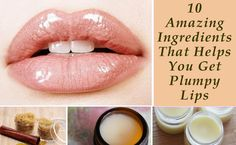 If you want to have sexier, fuller and plumpy lips without surgery then you can try some effective ingredients that can help you get plumpy lips. Read about such ingredients in brief at: http://lipsplumper.net/blog/10-amazing-ingredients-helps-get-plumpy-lips
