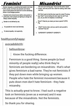 "This is why so many people are scared of ""feminism."" Not because they hate women but because they fear man haters. Some self proclaimed feminists really do hate men, and that's not the original definition of feminism."
