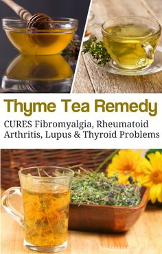 DIY Thyme tea remedy recipe to treat Fibromyalgia, Rheumatoid Arthritis, Lupus & Thyroid Problems