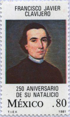 FRANCISCO JAVIER CLAVIJERO 250 ANIVERSARIO DE SU NATALICIO, 1981