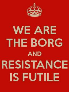 1000 images about the collective on pinterest star trek - We are the borg quote ...