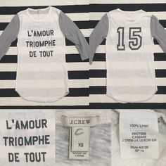 "J. Crew women's baseball tshirt sz XS ✌️❤️ J. Crew women's baseball tshirt sz XS ✌️❤️ good used condition, French phrase ""L' AMOUR TRIOMPHE DE TOUT"" which translates in English to ""Love Conquers All"", white tshirt with grey 3/4 sleeves, slightly sheer, may wear cami under, material is 100% linen, very small slightly darker area on back of shirt as shown in last picture, hardly noticeable when wearing❤️ J. Crew Tops"